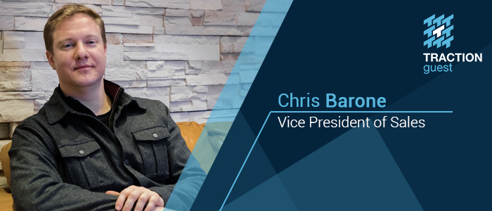 Chris Barone VP of Sales at Traction Guest