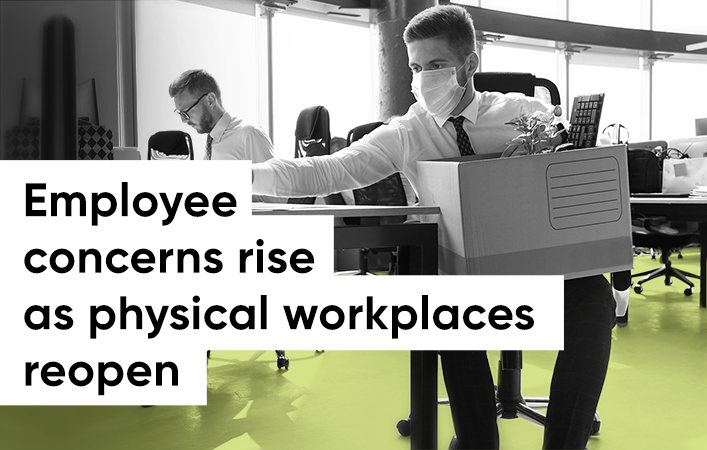 New Study Reveals 84% of Employees Concerned About Returning to the Physical Workplace During COVID-19 Pandemic Photo