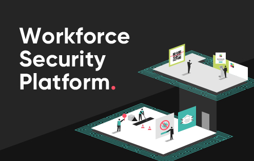 Workforce Security Platform: Creating a safe and secure workplace for all Thumbnail