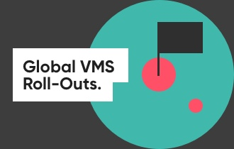 Best practices for global VMS roll-outs Thumbnail